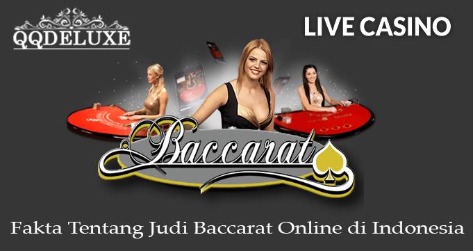 Fakta Tentang Judi Baccarat Online di Indonesia